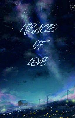 MIRACLE OF LOVE ( 12 Chòm Sao )