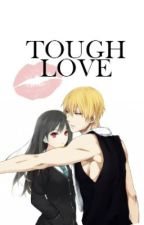 Tough Love (A Kise Ryouta Fanfic) by mikoshibabe
