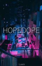 HopeDope by luaack