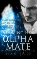 Chasing His Alpha Mate « ᴀᴌᴘʜᴀ ᴠᴇᴙѕᴇ ɵᴍᴇɢᴀ » »ɵɴ ʜɵᴌᴅ« by OmegaMine