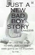 Just a new bad boy Story by Lina2205