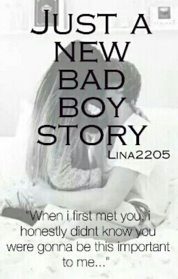 Just a new bad boy Story