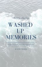 Washed Up Memories by historicalfanfiction