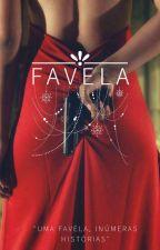 Favela  by Unicpand
