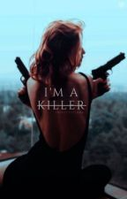 I'm A Killer | Avengers Fanfic by SincerelyLana