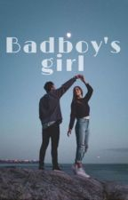 badboy's girl by gunnarsenbabyforever