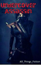 Undercover Assassin  by Lizzy_TanAuthor