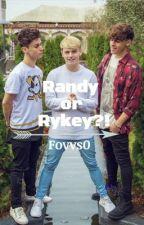 Randy or Rykey?! by fovvs0