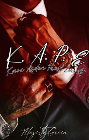 K.A.P.E (On-going) by MajestyGreen