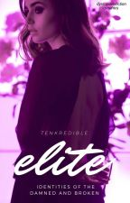 Issue #2 Elite : Identities Of The Damned by Tenkredible