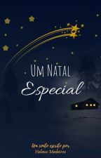 Um Natal Especial by Marihelena23