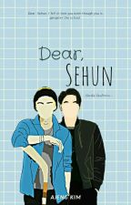 Dear Sehun 📃 by galatiaajeng