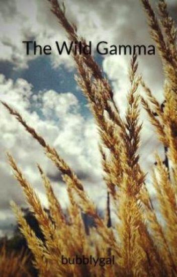 The Wild Gamma