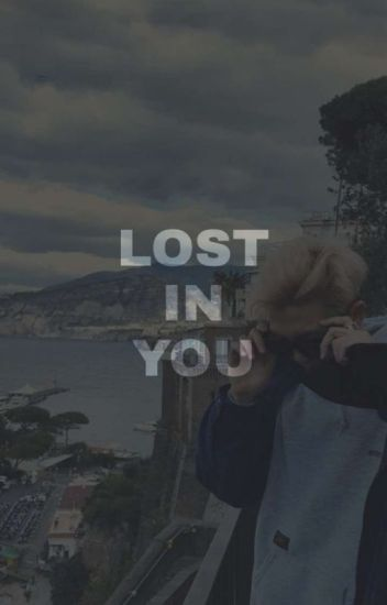 2 | lost in you | Changlix