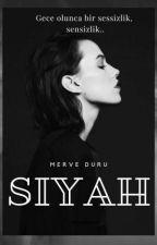 SİYAH by Schriftsteller257
