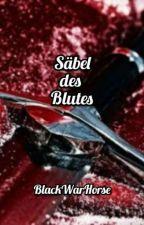 Säbel des Blutes by BlackWarHorse88
