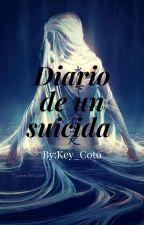 Diario de un suicida by key_Coto