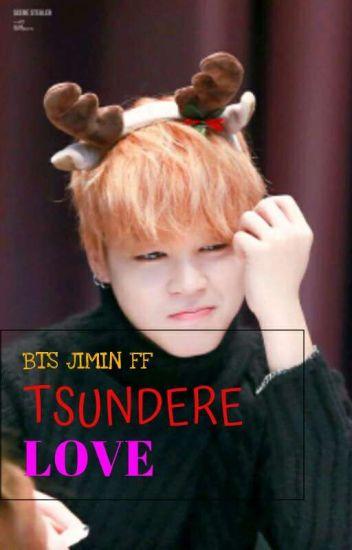 BTS JIMIN X READER) TSUNDERE LOVE - Mavis - Wattpad