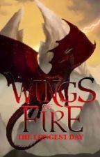 Wings of Fire: The Longest Day by Frostwolfu