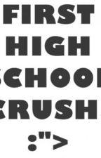 First High Shool Crush by omgbabyyy