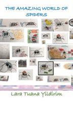 The Amazing World Of Spiders 3 by LaraTuanaYildirim