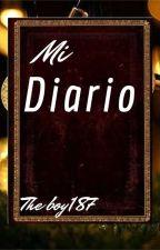 MI DIARIO by Theboy187