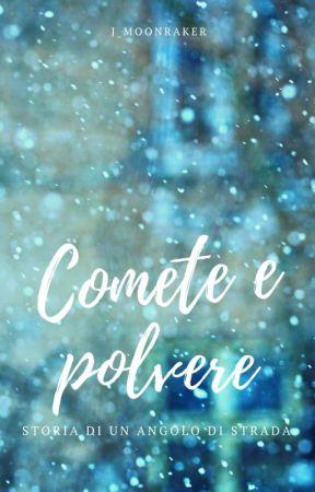 Comete E Polvere (Cronache di un Natale newyorkese) by J_Moonraker