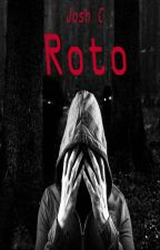Roto by Cynical_Guy