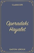 Operadaki Hayalet by ClassicsTR
