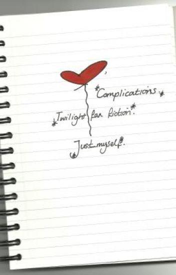 Complications (Twilight Fan Fiction)