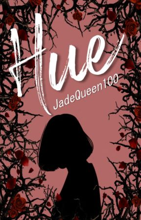 Hue by JadeQueen100