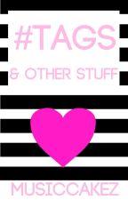 #Tags & Other Stuff by Musa_Nova