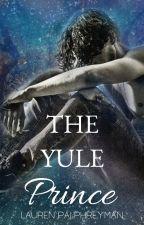 THE YULE PRINCE   A Fantasy Romance by LEPalphreyman