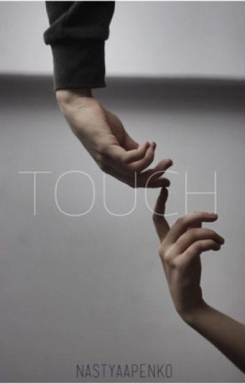 Touch [h.s. fanfiction]