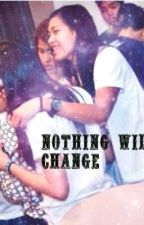 Nothing Will Change (AlyDen FANFIC) Book 2 of Unconditonal Love (AlyDen Fanfic) by Deineeeee