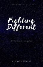 Fighting Different by WhereWhenWhat