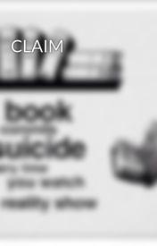 CLAIM by ChevyTwoJam