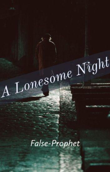 A Lonesome Night