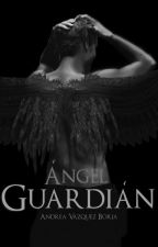 Ángel Guardián || Disponible en Amazon by AndreaVelkiwi