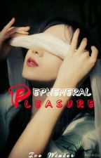 Ephemeral Pleasure (Two Shots) by MythicalWinter
