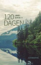 120 dagen by justbreathin_