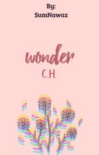 Wonder [Calum Hood One Shot] by SumNawaz