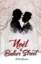 Noël à Baker Street (Johnlock & Mystrade) by Chocolat-Mashmalow