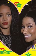 Rihnaj - Nicki Minaj and Rihanna story by Nickixriri