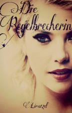 Die Regelbrecherin || Rumtreiber FF by Lira12d