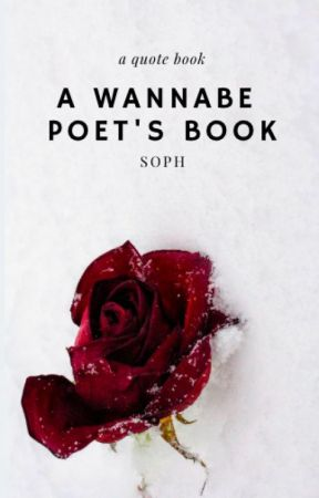 A Quote Book and A Wannabe Poet's Book by Writer_Girl31307