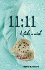 11:11 Make a wish (One Shot) by Misstareo