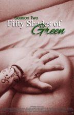 Fifty Shades Of Green (Segunda Temporada) by loutesao
