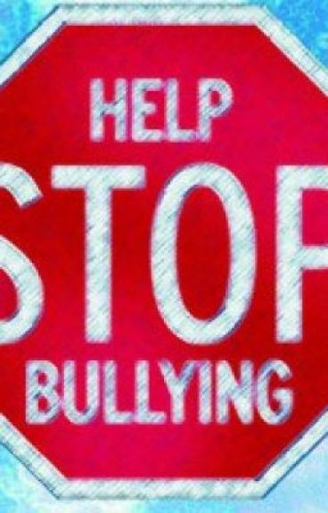 Stop Bullying. by IslandGurl101