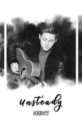 unsteady ; niall horan by horanyes